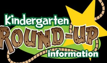 Kindergarten round up information